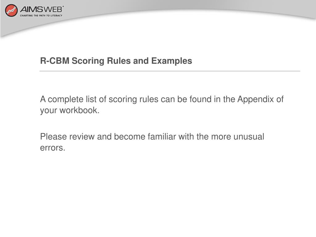 R-CBM Scoring Rules and Examples