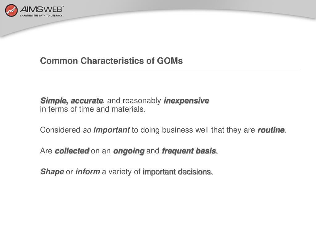 Common Characteristics of GOMs