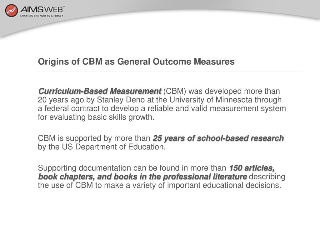 Origins of CBM as General Outcome Measures