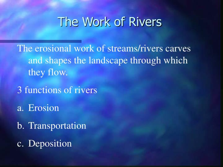 the work of rivers n.