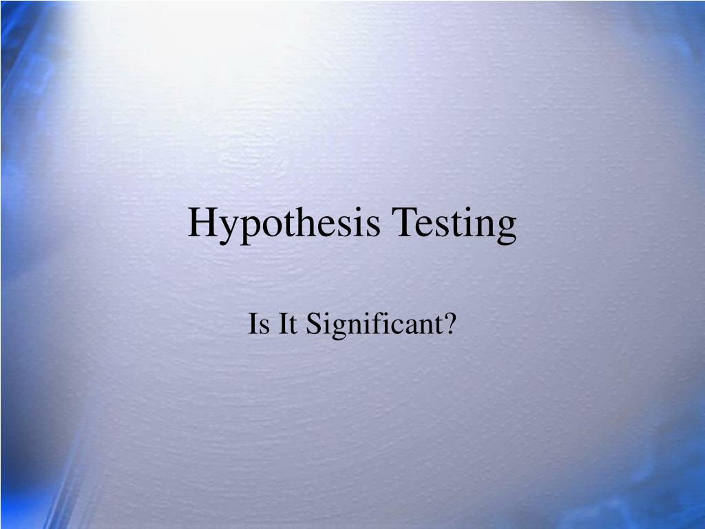 hypothesis testing l.