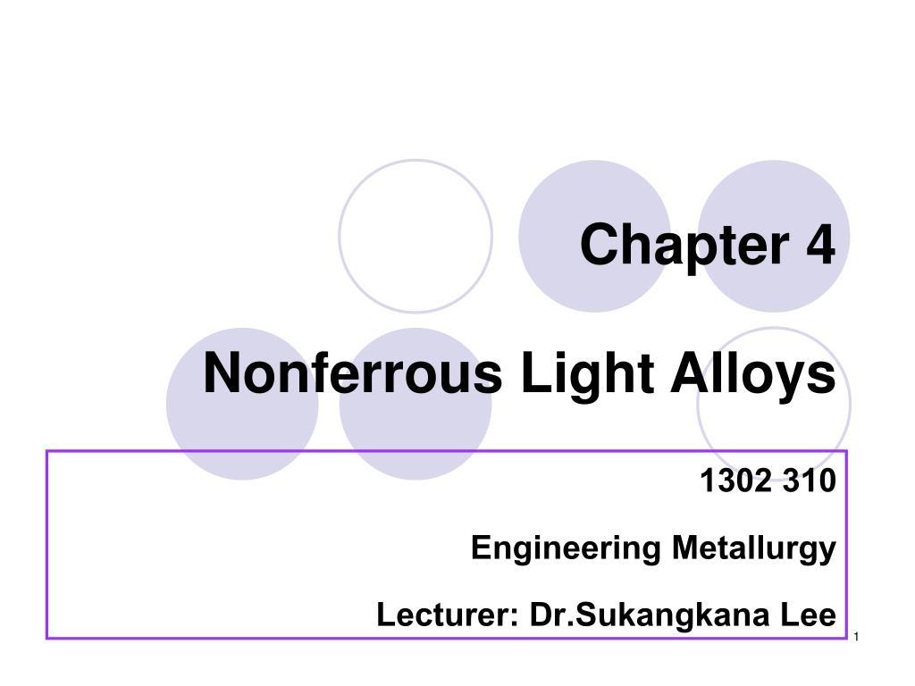chapter 4 nonferrous light alloys l.