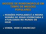 diocese de rondon polis em tempo de miss es populares