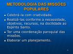 metodologia das miss es populares