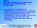 anexo iii vigil ncia epidemiol gica e indicadores epidemiol gicos das infec es hospitalares50