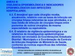 anexo iii vigil ncia epidemiol gica e indicadores epidemiol gicos das infec es hospitalares54