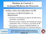 medidas de controle e avalia o melhoria dos processos66