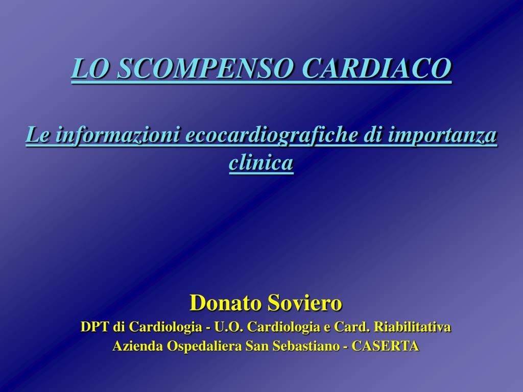 lo scompenso cardiaco le informazioni ecocardiografiche di importanza clinica l.