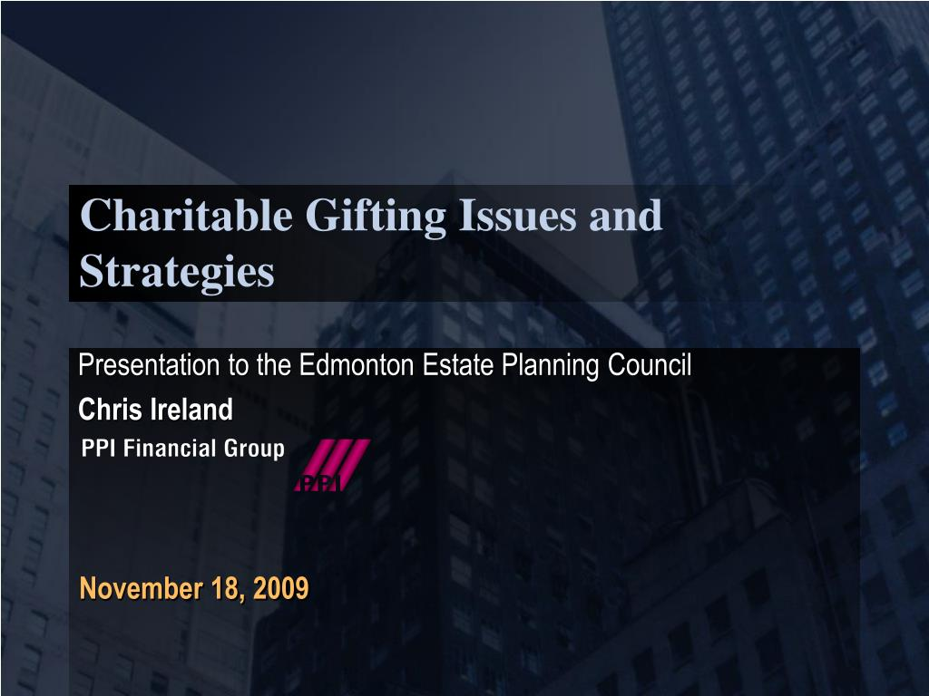 charitable gifting issues and strategies l.