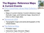the biggies reference maps current events