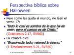 perspectiva b blica sobre halloween57