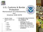 u s customs border protection memorandum of understanding and directive 3250 007b