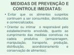 medidas de preven o e controle imediatas
