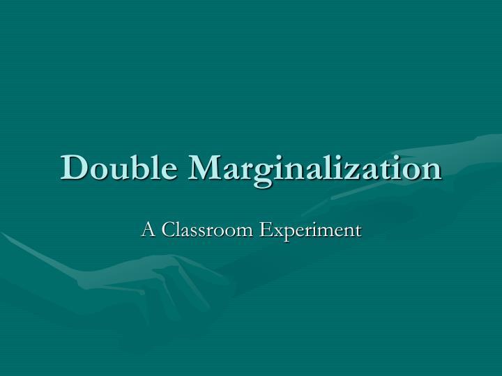 double marginalization n.