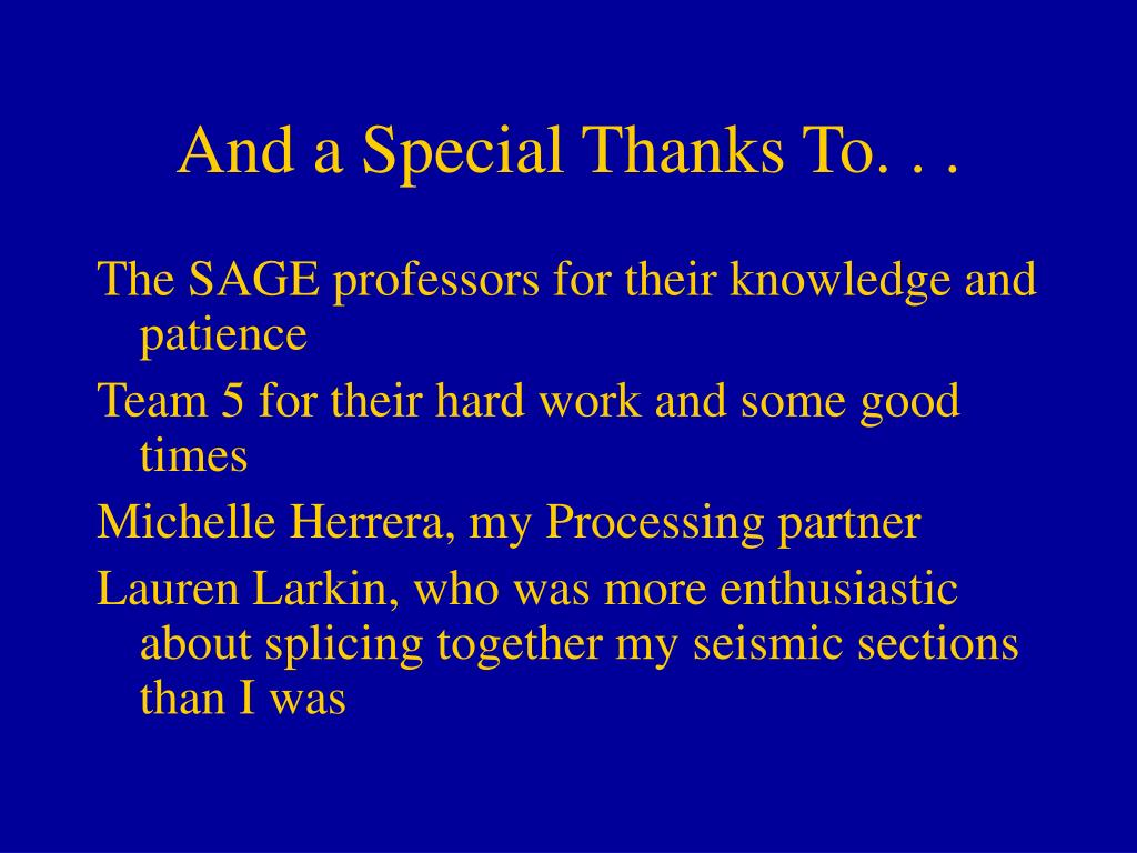 And a Special Thanks To. . .