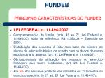 fundeb principais caracter sticas do fundeb10