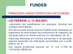 fundeb principais caracter sticas do fundeb7