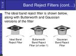band reject filters cont