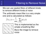 filtering to remove noise