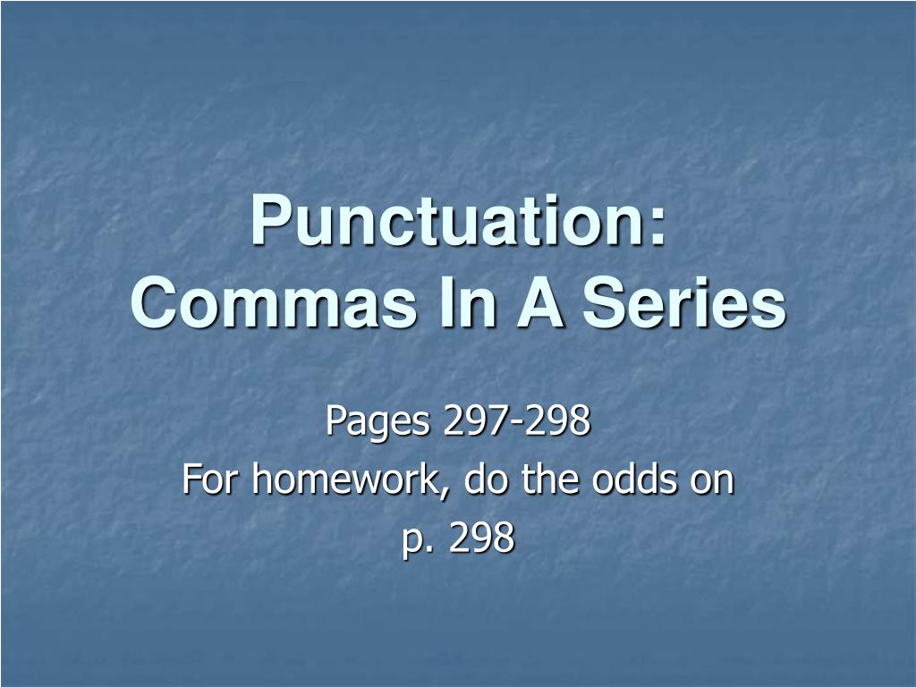 punctuation commas in a series l.