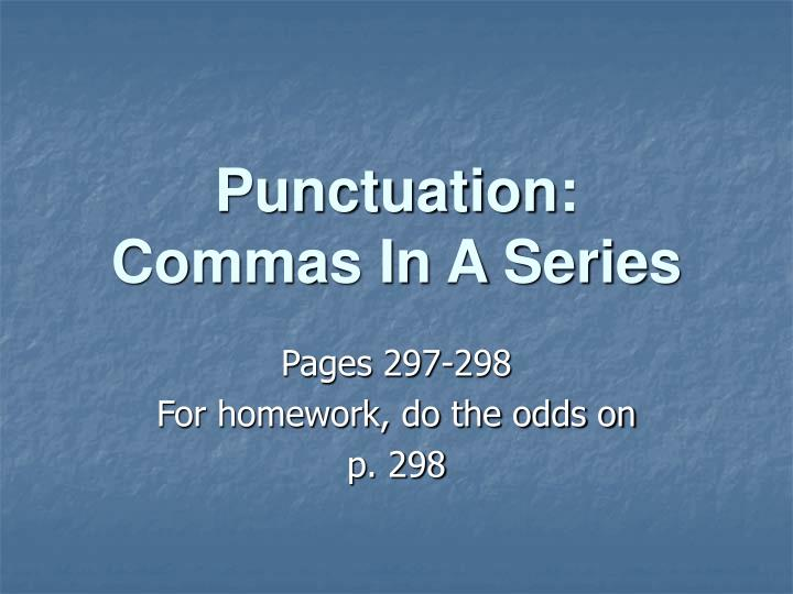 punctuation commas in a series n.