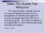 make the guests feel welcome
