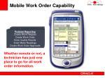 mobile work order capability
