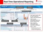 real time operational reporting make better and faster decisions at dramatically lower cost