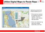 utilize digital maps to route reps minimize drive time maximize customer face time