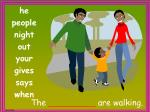 the are walking