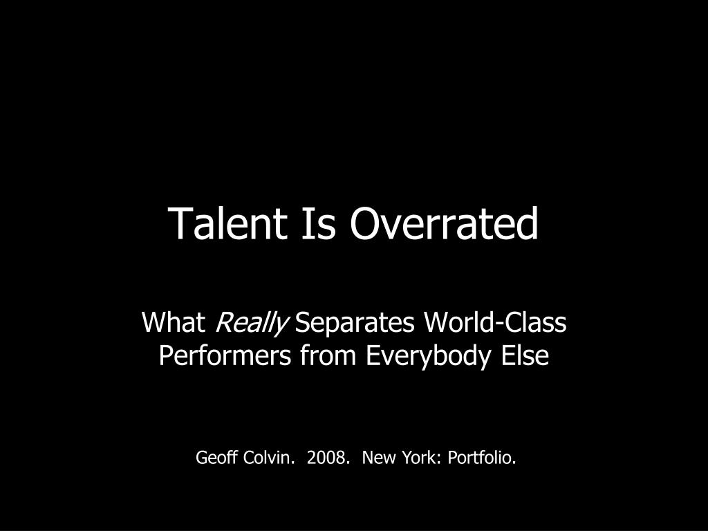 talent is overrated l.