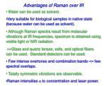 advantages of raman over ir