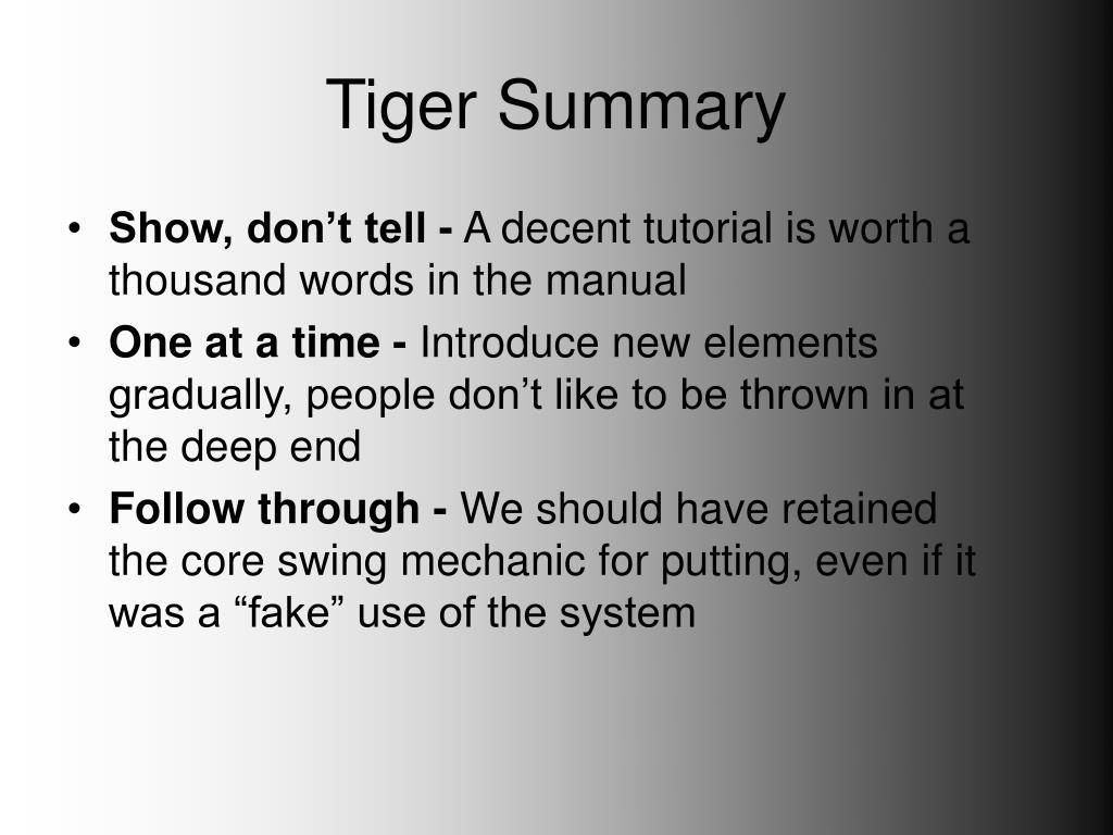 Tiger Summary