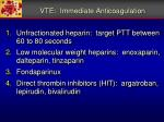 vte immediate anticoagulation