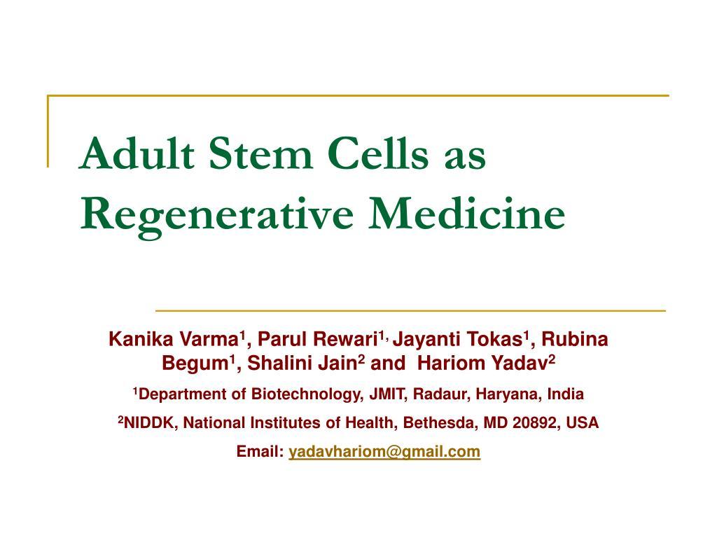 adult stem cells as regenerative medicine l.
