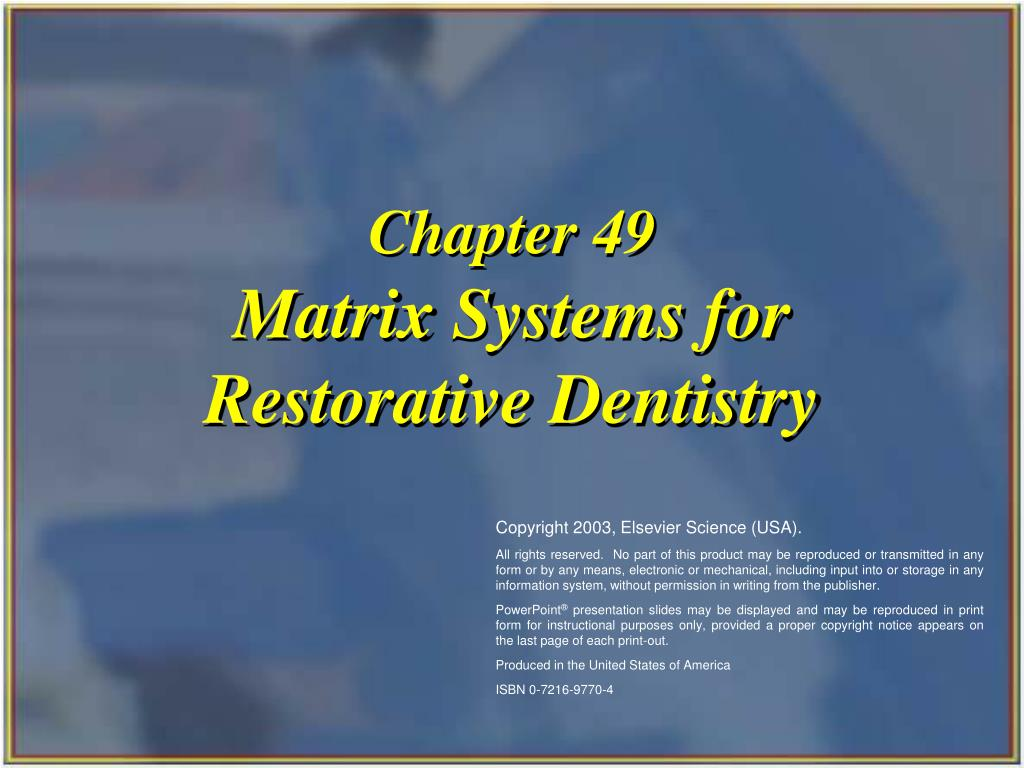 matrix systems for restorative dentistry l.