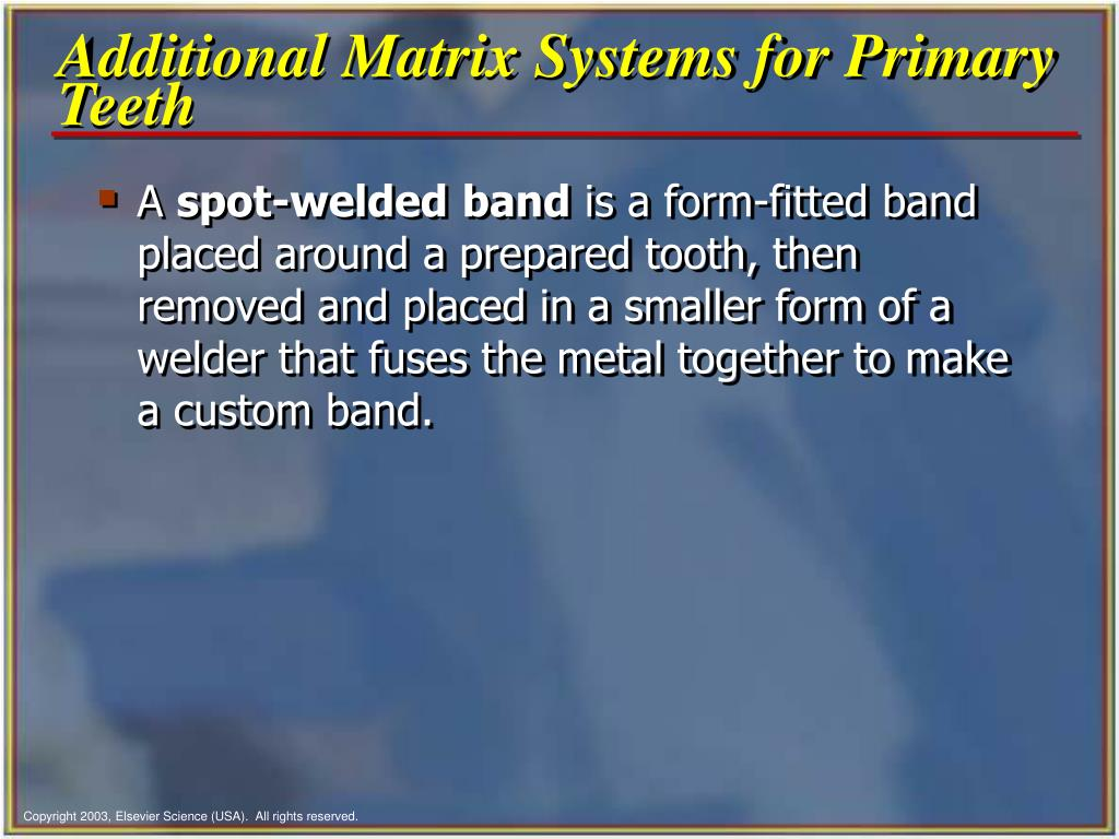 Additional Matrix Systems for Primary Teeth