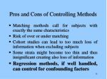 pros and cons of controlling methods