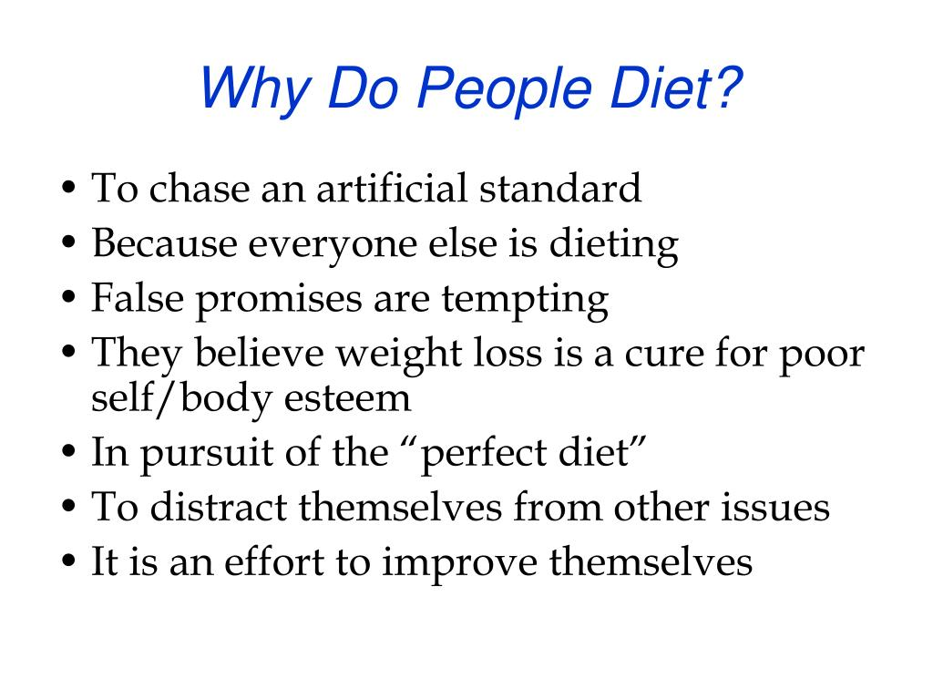 Why Do People Diet?
