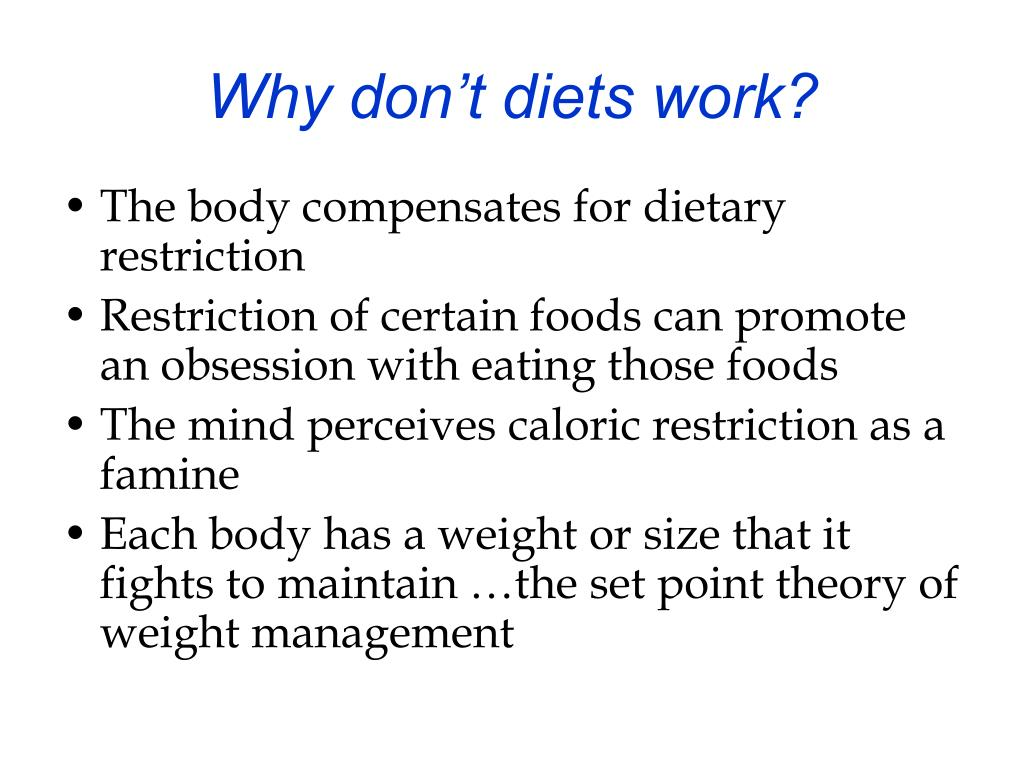 Why don't diets work?