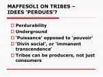 maffesoli on tribes idees perdues