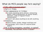 what do mcs people say he s saying