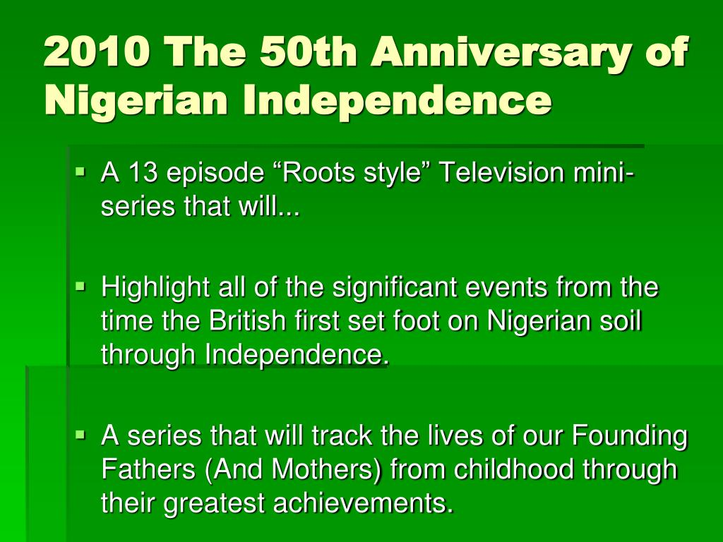 2010 The 50th Anniversary of Nigerian Independence