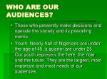 who are our audiences
