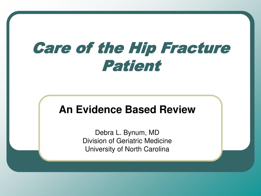 care of the hip fracture patient l.
