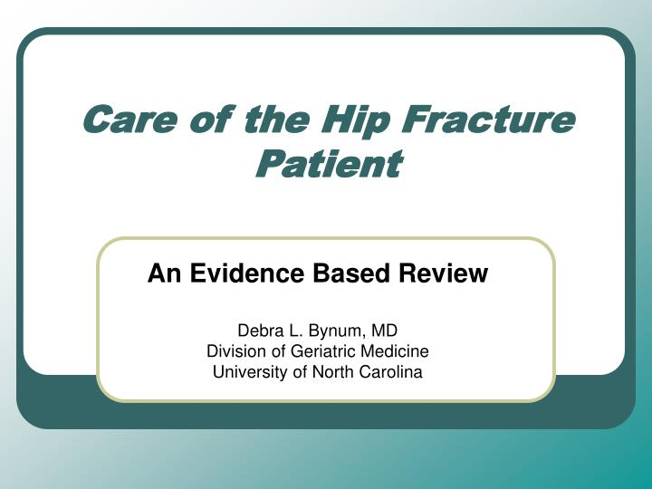 care of the hip fracture patient n.