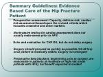 summary guidelines evidence based care of the hip fracture patient