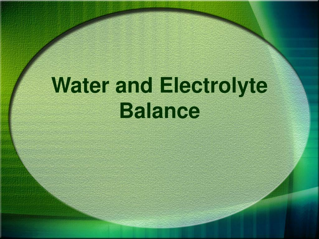 water and electrolyte balance l.