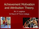 achievement motivation and attribution theory