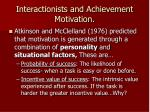interactionists and achievement motivation